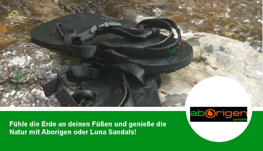 Aborigine und Luna Barfuß-Sandale - für uns Purismus und Weiterentwicklung von Hightech!